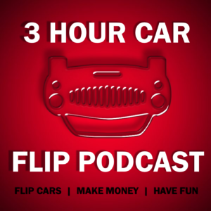 3 Hour Car Flip Podcast Artwork